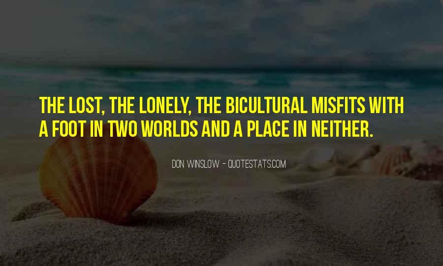 Quotes About 2 Worlds #20470