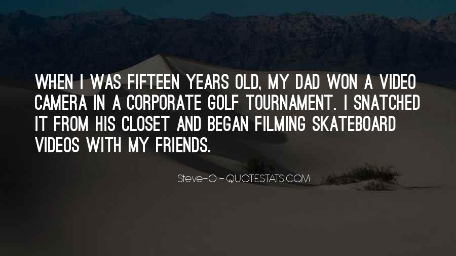 Quotes About Fifteen Years Old #1370082