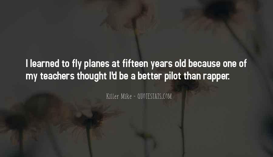 Quotes About Fifteen Years Old #1661202