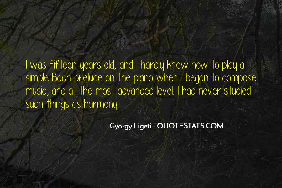Quotes About Fifteen Years Old #1698751