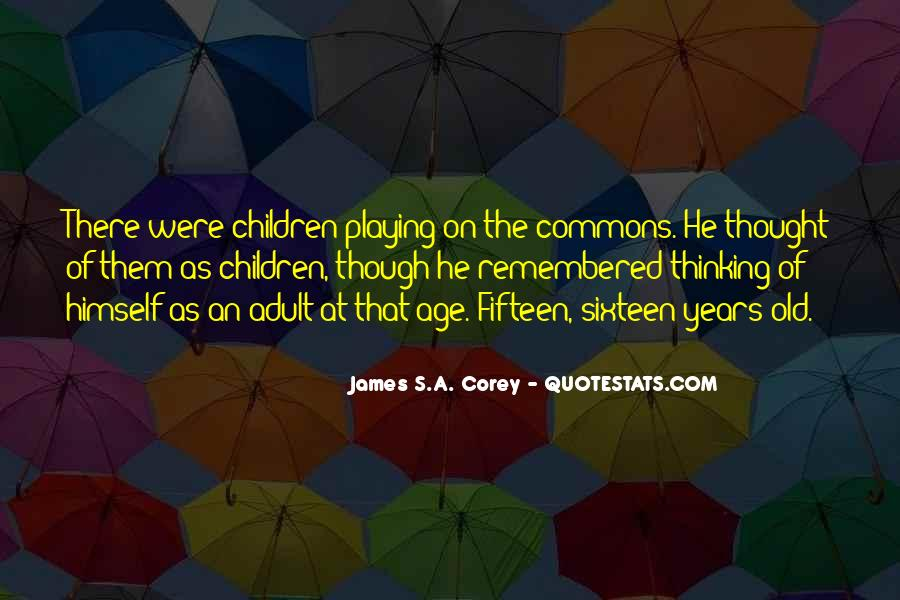 Quotes About Fifteen Years Old #46501