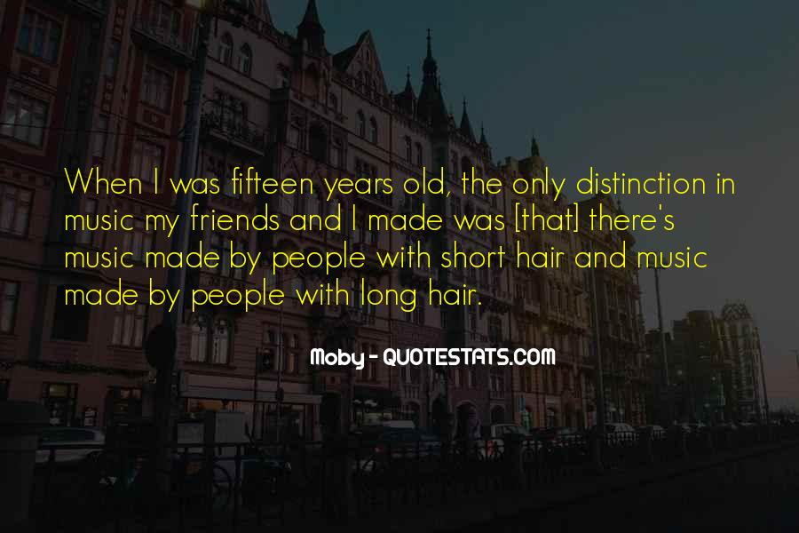 Quotes About Fifteen Years Old #845961