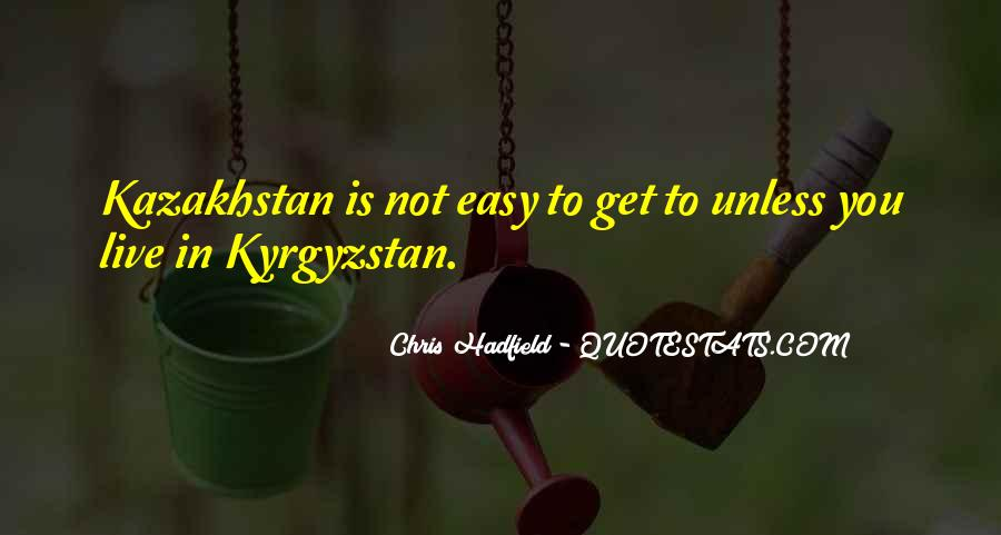 Quotes About Kyrgyzstan #1202268