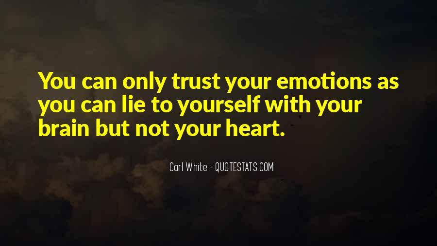Quotes About Heart Over Brain #104745