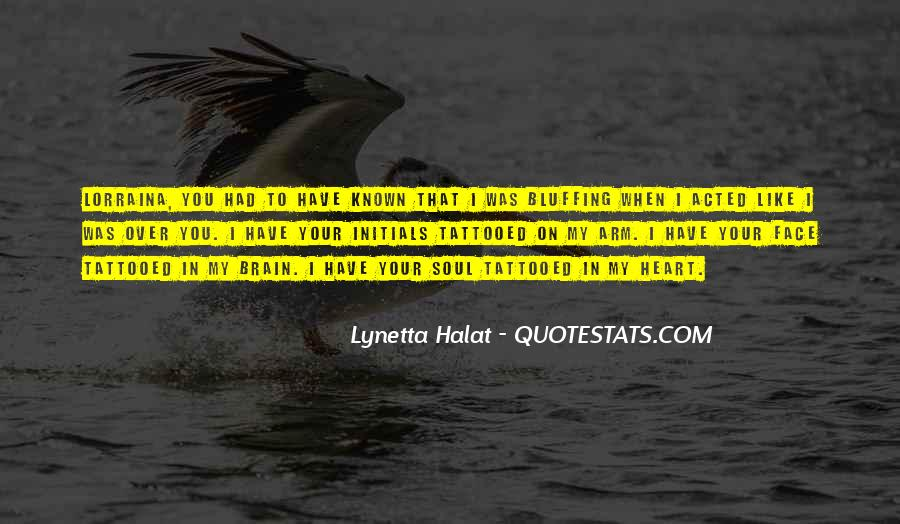 Quotes About Heart Over Brain #1497669