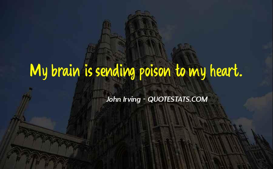 Quotes About Heart Over Brain #53647