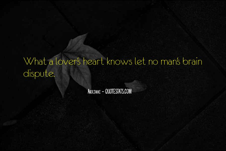 Quotes About Heart Over Brain #61189