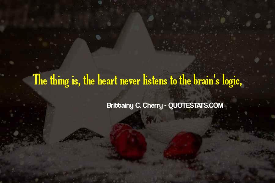 Quotes About Heart Over Brain #61985