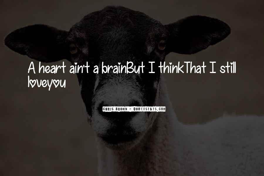 Quotes About Heart Over Brain #92320