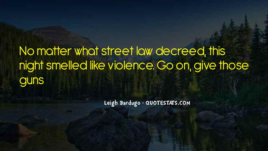 Quotes About Violence In Night #1075361