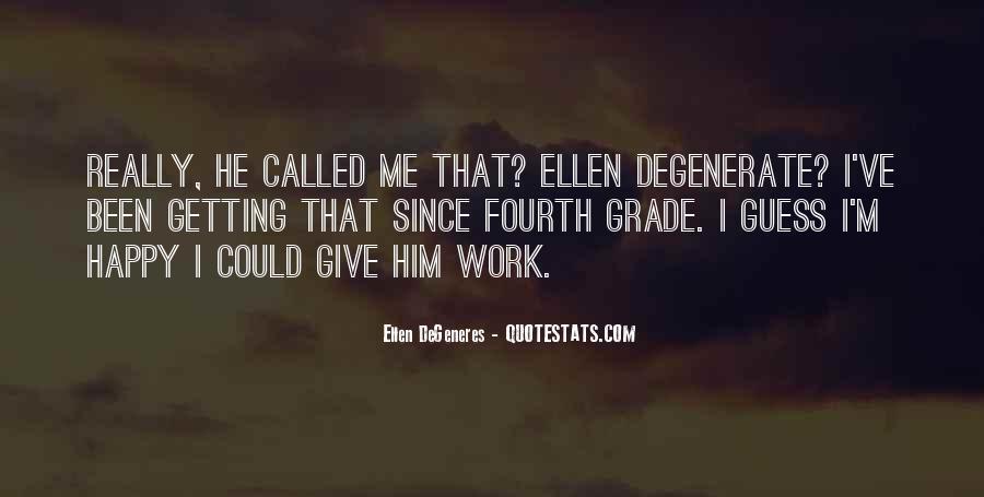 Funny Ellen Sayings #1545064