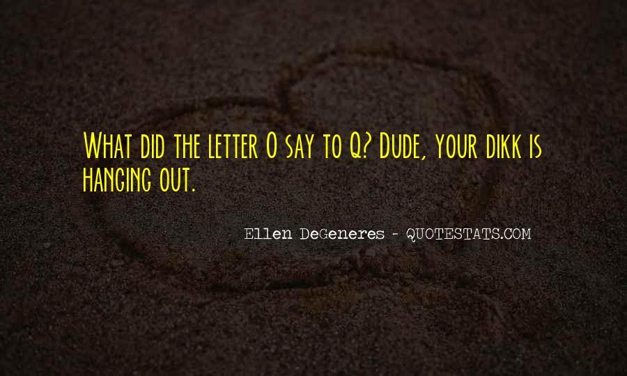 Funny Ellen Sayings #180761