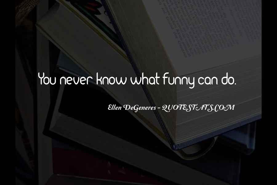 Funny Ellen Sayings #922142