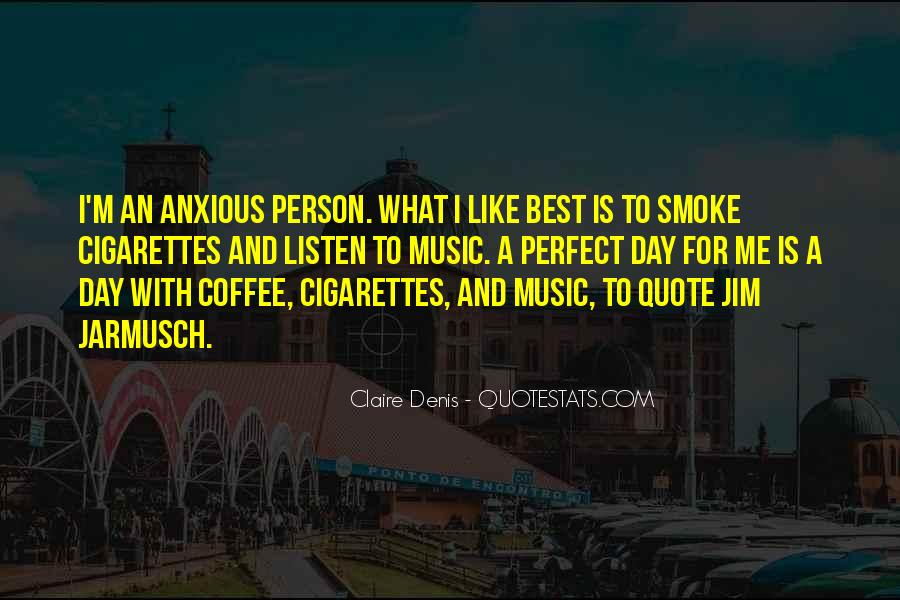 Quotes About Cigarette #131155