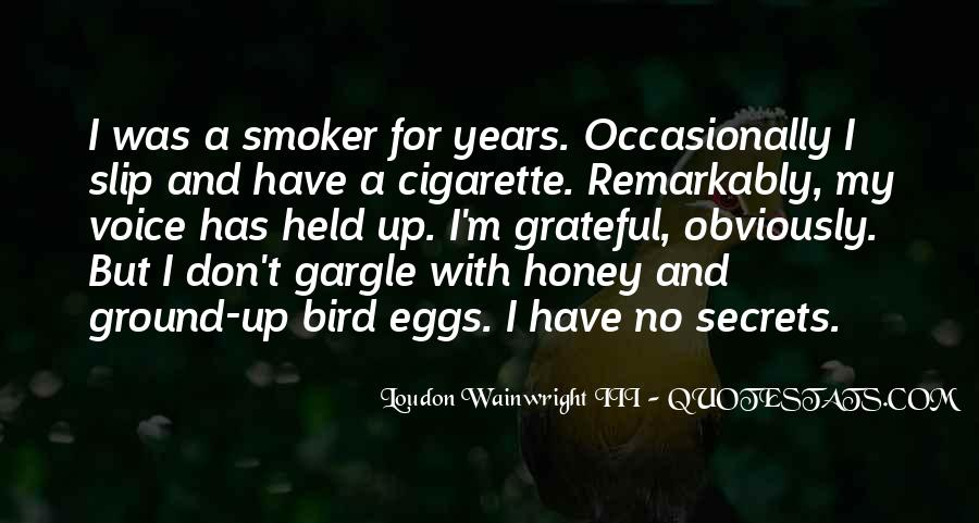 Quotes About Cigarette #134612