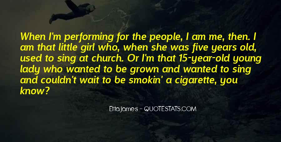 Quotes About Cigarette #269717