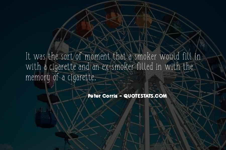 Quotes About Cigarette #44158