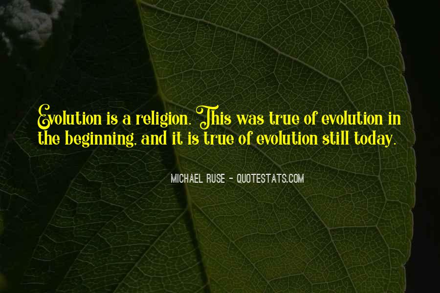 Quotes About Evolution And Religion #393129