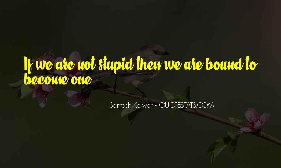 Stupid Ex Sayings #27297