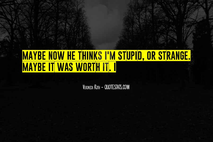 Stupid Ex Sayings #28239