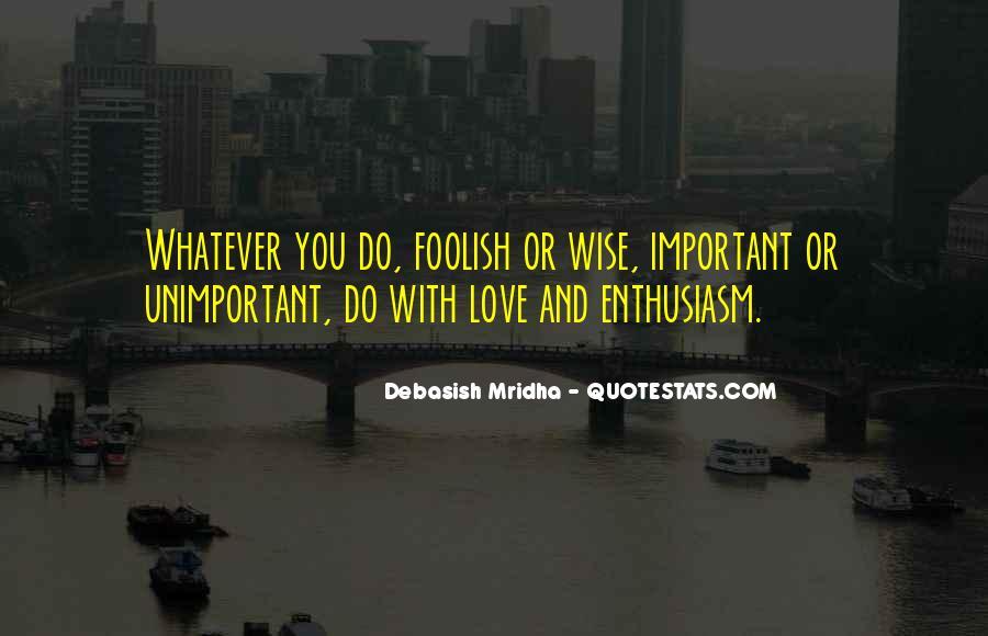 Foolish Love Quotes Sayings #1227331
