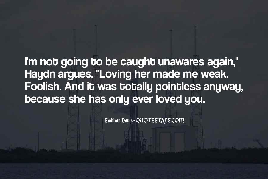 Foolish Love Quotes Sayings #559892