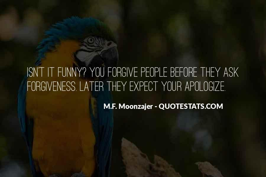 Funny Forgiveness Sayings #1746427