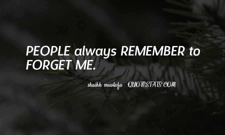 Forget Me Sayings #91096