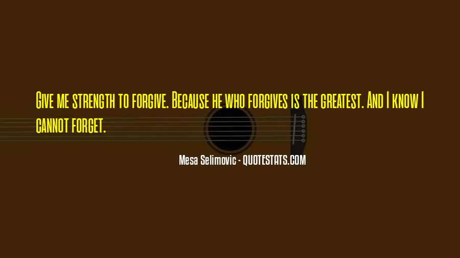 Forget Me Sayings #92929