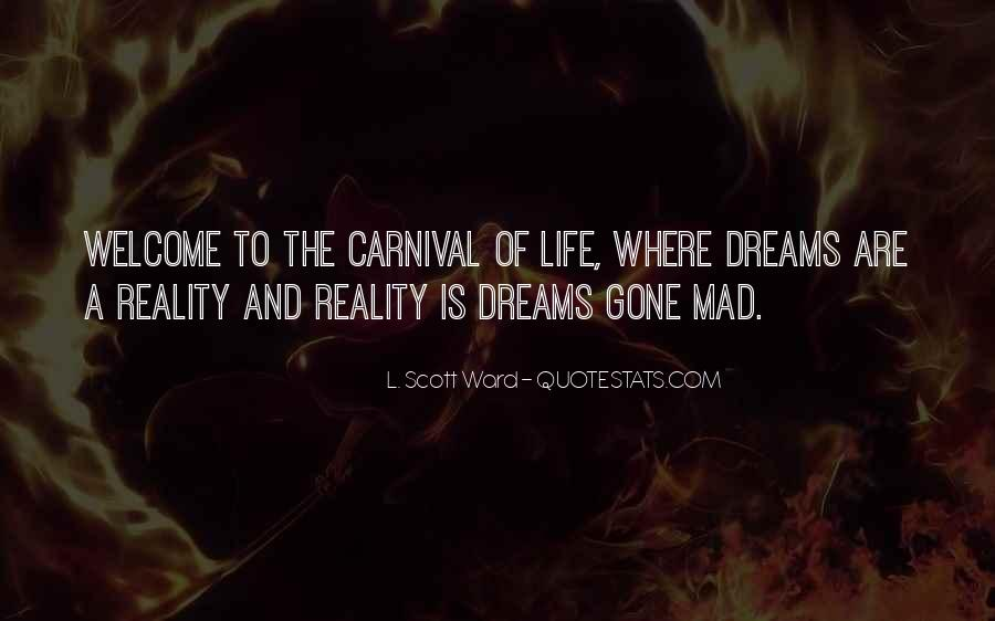 Quotes About Dreams And Reality #109655