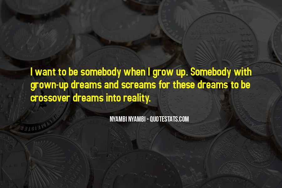 Quotes About Dreams And Reality #111078