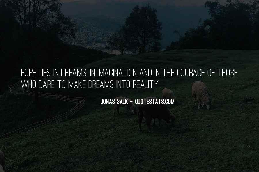 Quotes About Dreams And Reality #208445