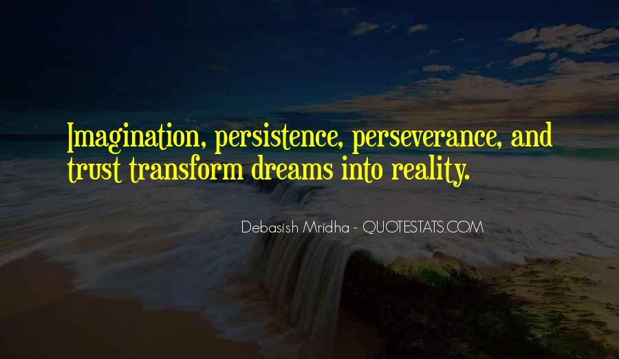 Quotes About Dreams And Reality #324620
