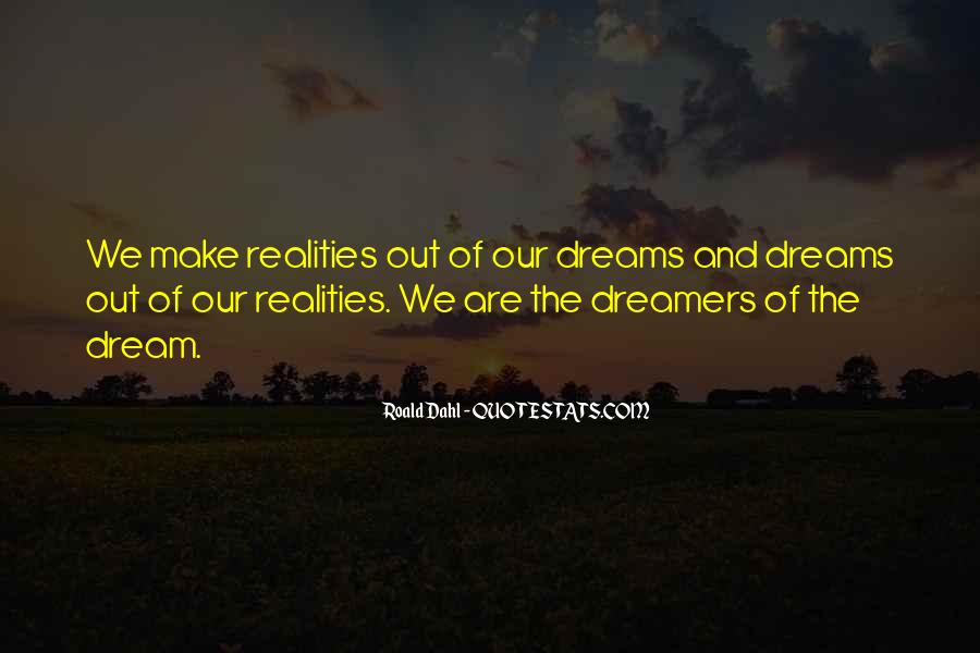 Quotes About Dreams And Reality #39270