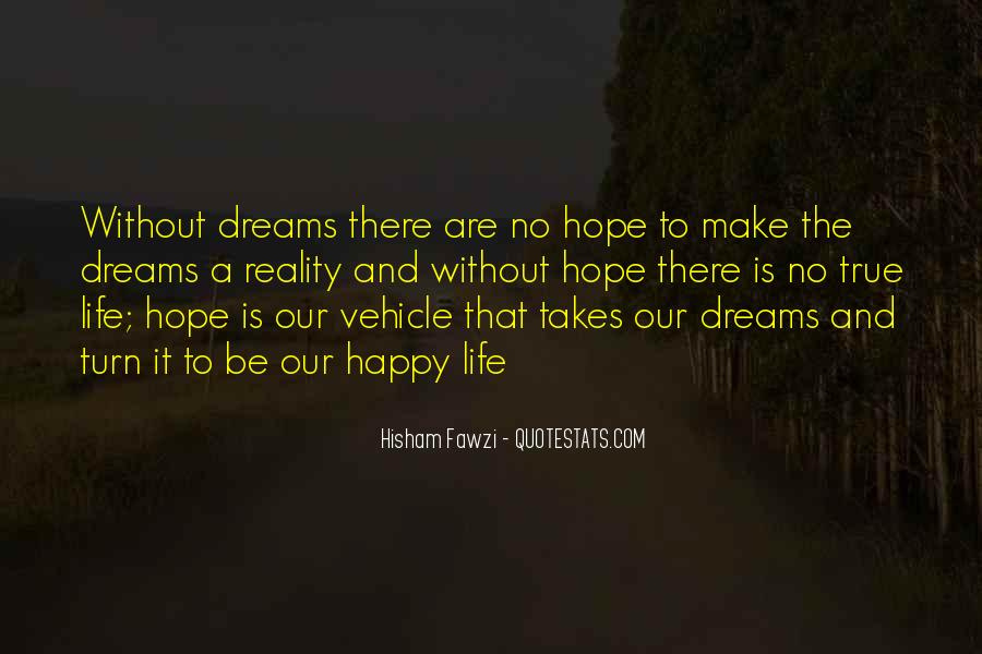 Quotes About Dreams And Reality #400468