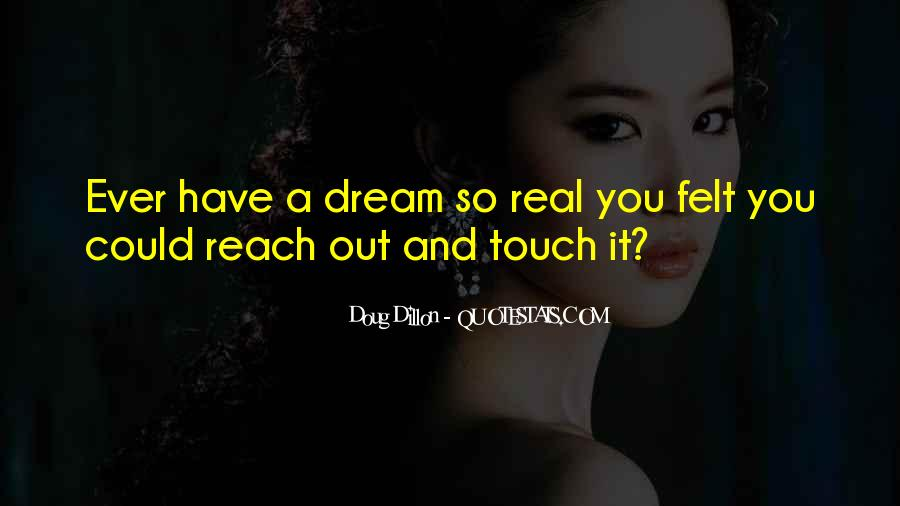 Quotes About Dreams And Reality #423110