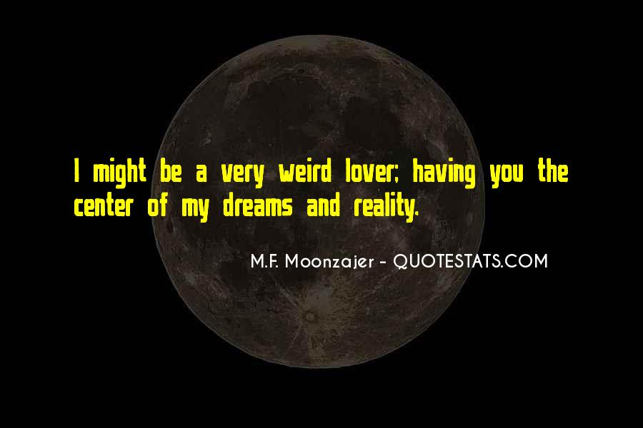 Quotes About Dreams And Reality #42844