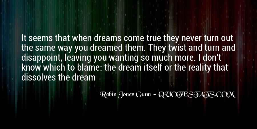 Quotes About Dreams And Reality #428741