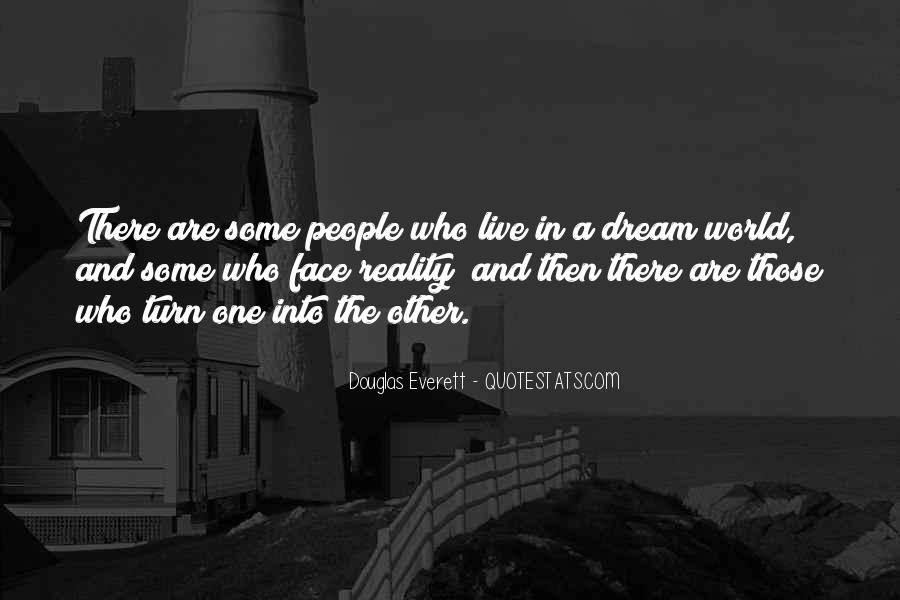 Quotes About Dreams And Reality #433817