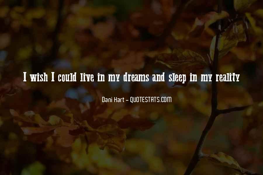 Quotes About Dreams And Reality #89137