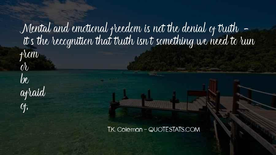 Freedom Quotes And Sayings #11620