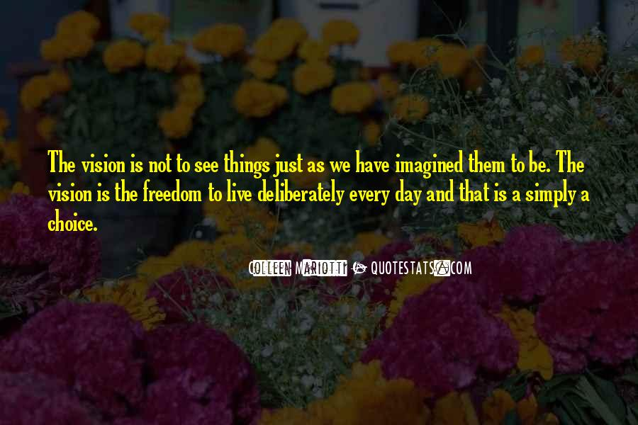 Freedom Quotes And Sayings #4763