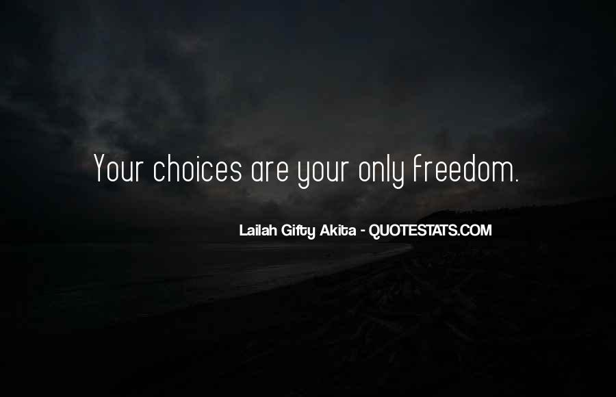 Freedom Quotes And Sayings #771036
