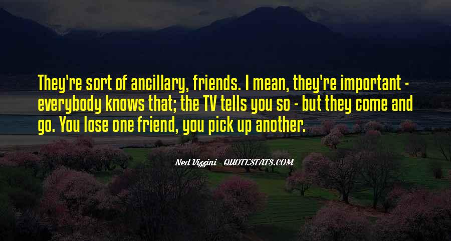 Friend Come And Go Sayings #71046