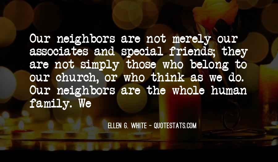 Friends And Neighbors Sayings #1225698