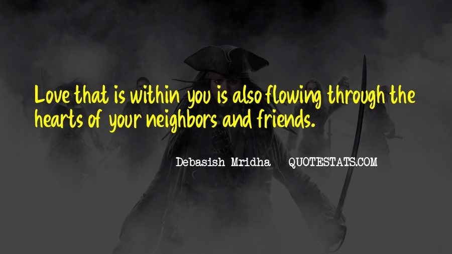 Friends And Neighbors Sayings #1270599