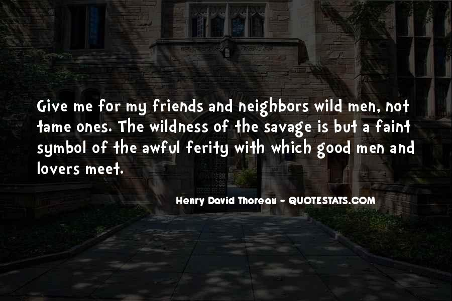 Friends And Neighbors Sayings #1400986