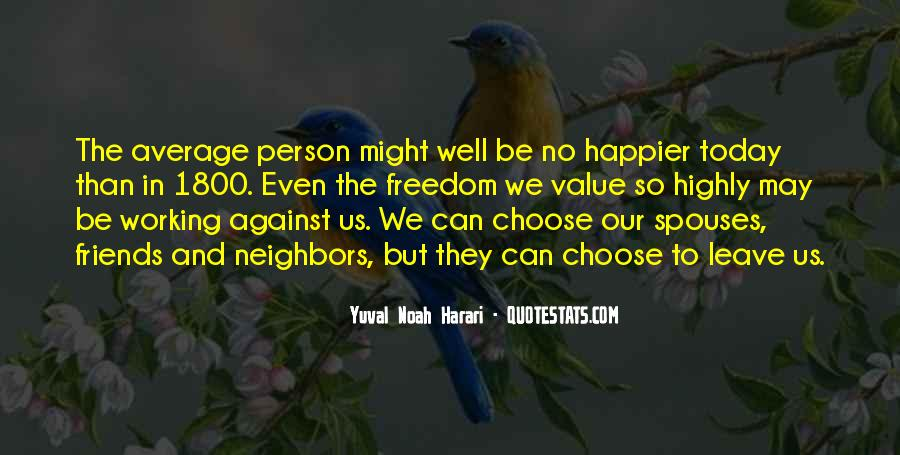 Friends And Neighbors Sayings #1653661