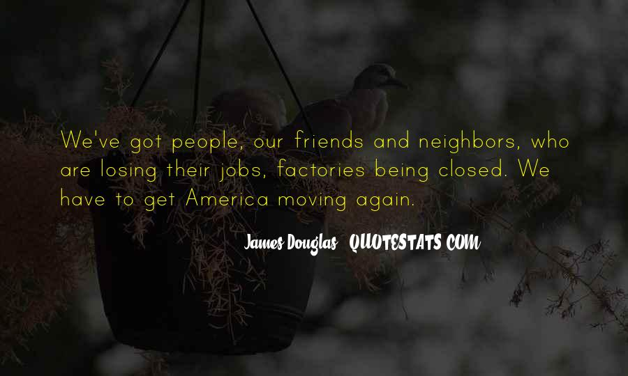Friends And Neighbors Sayings #337349
