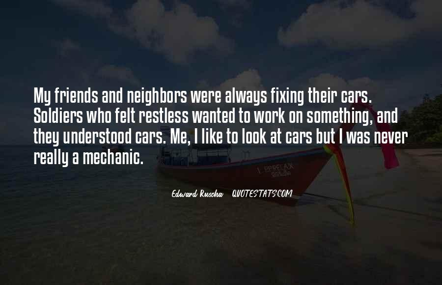 Friends And Neighbors Sayings #585928